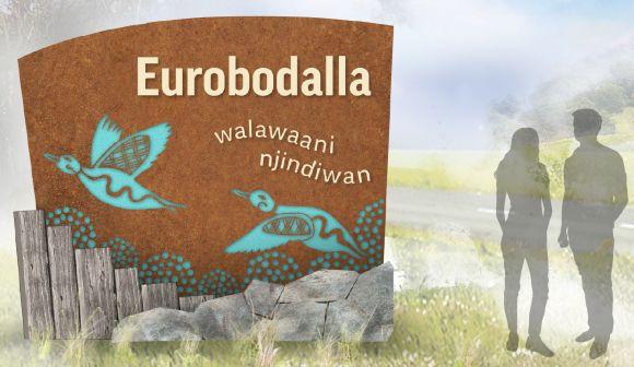 Artists impression of the Eurobodalla entrance sign